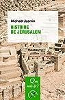 Histoire de Jérusalem par Jasmin
