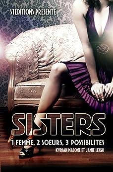 Sisters | Roman lesbien, livre lesbien par [Malone, Kyrian, Leigh, Jamie]