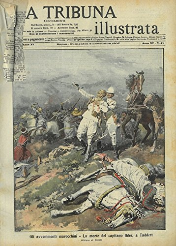 Gli avvenimenti marocchini. La morte del capitano Ihler, a Taddert.