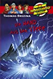 Die Hand aus der Tiefe (Die Knickerbocker-Bande, Band 41)