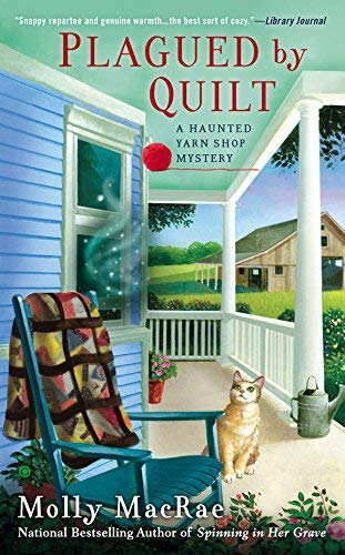 Plagued by Quilt (Haunted Yarn Shop Mystery) by Molly MacRae(2014-11-04)