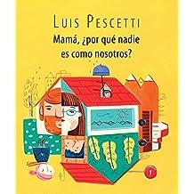 Mama, Por Que Nadie Es Como Nosotros?/Mom, Why Is Nobody Like Us? (Spanish Edition) (Serie Morada)