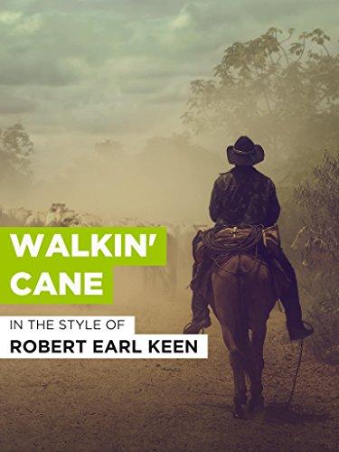 Walkin' Cane im Stil von
