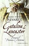 Catalina de lancaster ) par Maria Teresa Alvarez