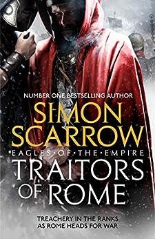 Traitors of Rome (Eagles of the Empire 18) (English Edition) van [Scarrow, Simon]
