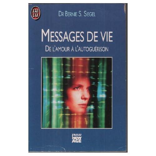 Messages de vie : De l'amour à l'autoguérison