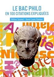 Petit livre de - Le Bac Philo en 100 citations expliquées