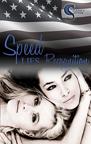 Speed, Lies, Recognition (Female Lovestories by Casey Stone 4) von [Stone, Casey]
