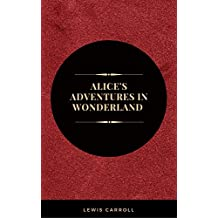 Alice's Adventures in Wonderland: And Other Stories (Leather-bound Classics) (English Edition)
