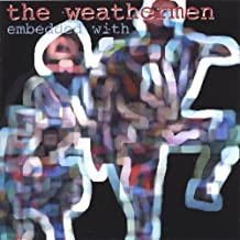 Embedded With the Weathermen