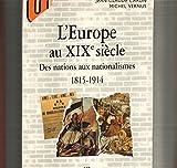 L'Europe au XIXe siècle : Des nations aux nationalismes, 1815-1914