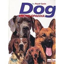 THE ROYAL CANIN DOG ENCYCLOPEDIA (2004-01-01)
