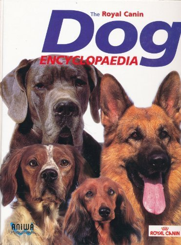 THE ROYAL CANIN DOG ENCYCLOPEDIA (2004-01-01)