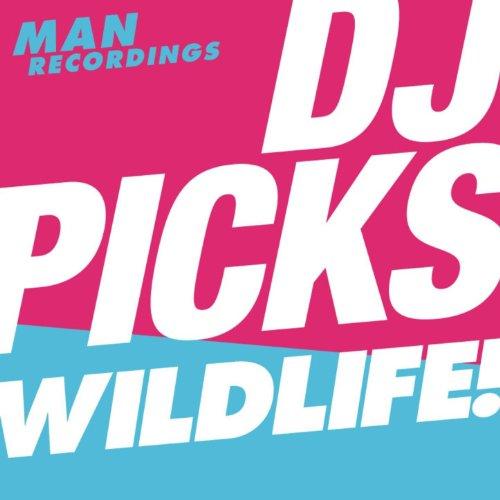 Man Recordings DJ-Picks #3 - Wildlife!