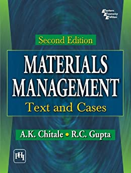 MATERIALS MANAGEMENT : TEXT AND CASES by [CHITALE, A. K. , GUPTA, R. C. ]