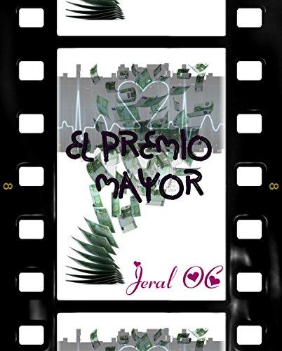 El premio mayor por Jeral OC