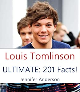 LOUIS TOMLINSON ULTIMATE: 201 FACTS! by [Anderson, Jennifer]