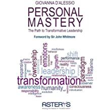 Personal Mastery: The Path to Transformative Leadership by Giovanna D'Alessio (2014-03-07)