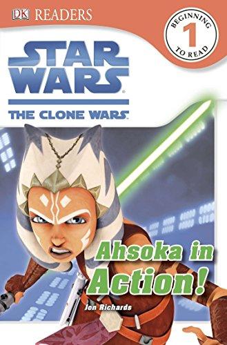 DK Readers L1: Star Wars: The Clone Wars: Ahsoka in Action! (Dk Readers Level 1: Star Wars: the Clone Wars) por Jon Richards