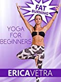 Beginners Yoga For Weight Loss w/Erica Vetra [OV]