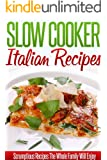 Italian Slow Cooker Recipes: Delicious Italian Crockpot Recipes. (Simple Slow Cooker Series) (English Edition)