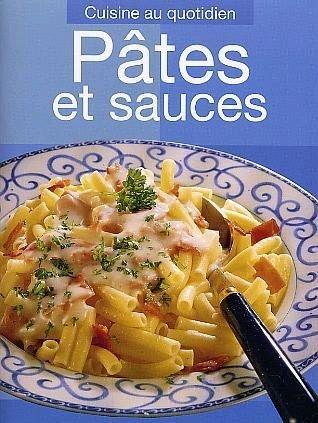 Recettes : Pâtes et Sauces
