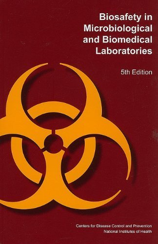 Biosafety in Microbiological and Biomedical Laboratories (2010-03-15)
