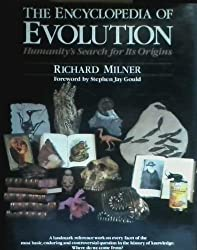 The Encyclopedia of Evolution: Humanity's Search for Its Origins