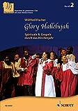 Glory Hallelujah: Spirituals & Gospels durch das Kirchenjahr. 3-stimmiger gemischter Chor (SABar). Chorpartitur. (Chor zu dritt) -