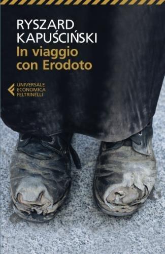 In viaggio con Erodoto (Universale economica) por Ryszard Kapuscinski