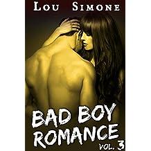 Bad Boy Romance (Livre 3): (New Romance Adulte / Érotique, Bad Boy, Tentations, Première Fois, Alpha Male)