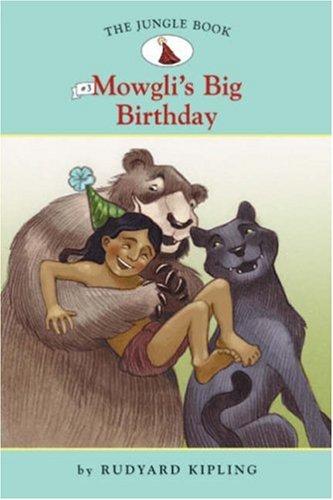 Mowgli's big birthday