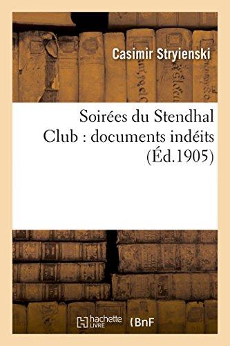 Soirées du Stendhal Club : documents indéits