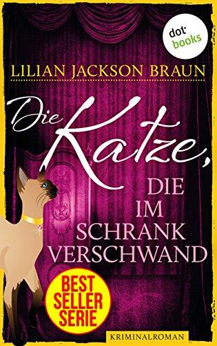 Die Katze, die im Schrank verschwand - Band 15: Die Bestseller-Serie (Die Katze, die ...)