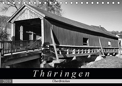 Thüringen - ÜberBrücken (Tischkalender 2019 DIN A5 quer): Historische Brücken sorgen nicht nur für Verbindungen, sondern sind auch architektonische ... (Monatskalender, 14 Seiten ) (CALVENDO Orte)