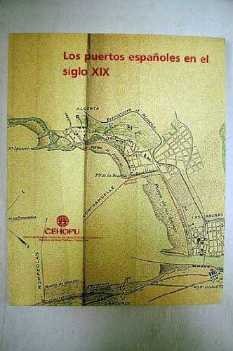 LOS PUERTOS ESPAÑOLES EN EL SIGLO XIX