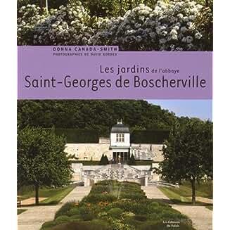 Les jardins de l'abbaye Saint-Georges de Boscherville