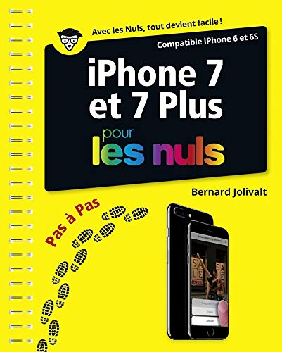 iPhone 7 et 7 Plus pas à pas pour les Nuls