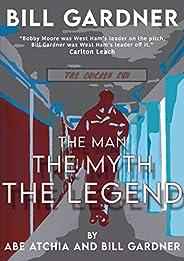 Bill Gardner: The Man, The Myth, The Legend