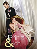 Der Prinz und Ich