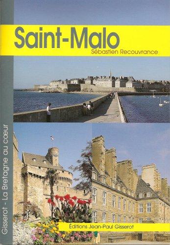 Saint-Malo par Sébastien Recouvrance