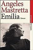 Emilia: Roman. Großdruck (suhrkamp taschenbuch) - Angeles Mastretta
