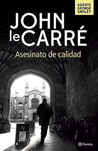 Asesinato de calidad por John le Carré