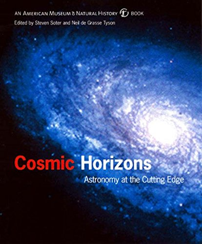 Cosmic Horizons: Astronomy at the Cutting Edge (American Museum of Natural History Book)