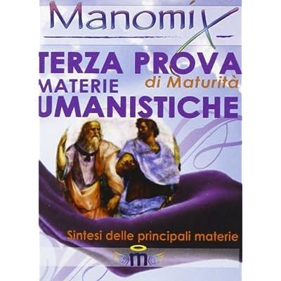 Manomix. Terza Prova Di Maturità. Materie Umanistiche: 65