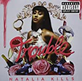 Natalia Kills: Trouble (Audio CD)
