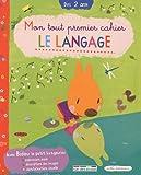 Mon tout premier cahier La langage - Dès 2 ans