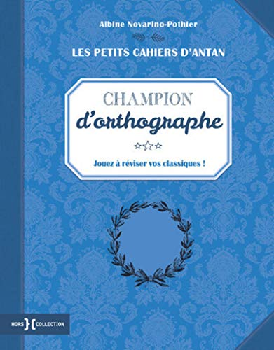 Petit cahier Champion d'orthographe