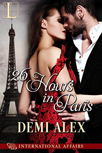 26 Hours in Paris (International Affairs) by [Alex, Demi]