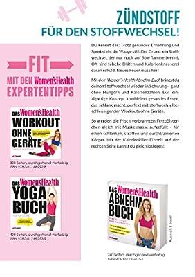 Das Women's Health Abnehm-Buch: Für immer schlank mit der Stoffwechsel-Diät: clever essen und effektiv trainieren